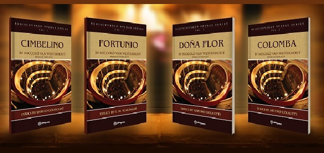 Four books with librettos from Niccolo` van Westerhout's operas from the Rediscovered Operas Series: Cimbelino, Fortunio, Dona Flor and Colomba